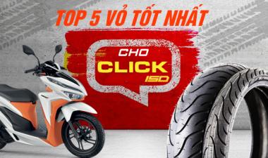 Top 4 vỏ xe Michelin tốt nhất cho Click Thái hiện nay ?