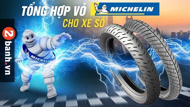 Tổng hợp vỏ Michelin cho xe số tốt nhất hiện nay